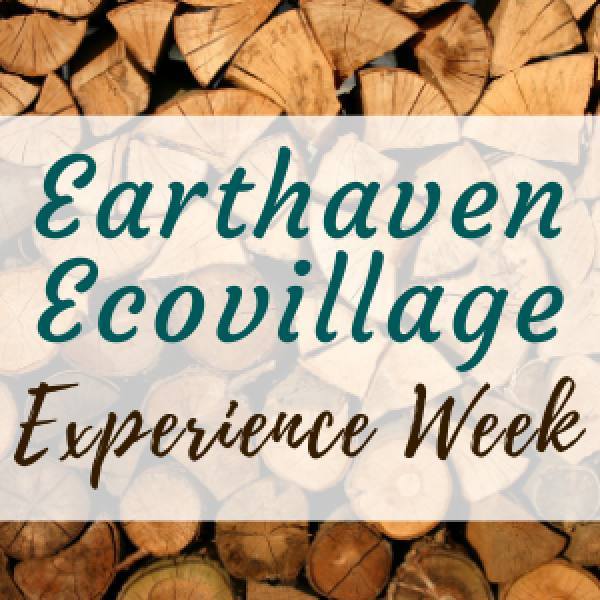Earthaven Ecovillage Experience Week