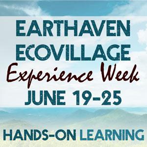 Earthaven Ecovillage Experience Week