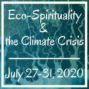 Eco-Spirituality & the Climate Crisis
