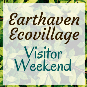Earthaven Ecovillage Visitor Weekend